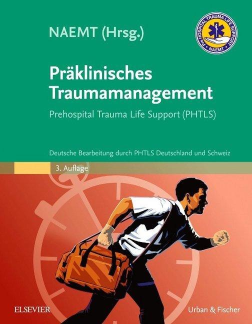Präklinisches Traumamanagement als Buch von
