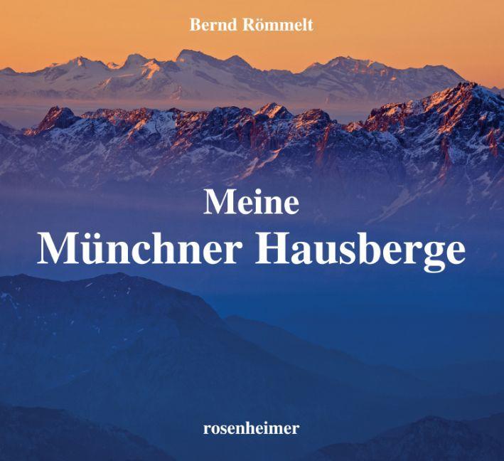 Meine Münchner Hausberge als Buch