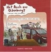 Na? Auch aus Oldenburg?