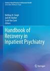 Handbook of Recovery in Inpatient Psychiatry