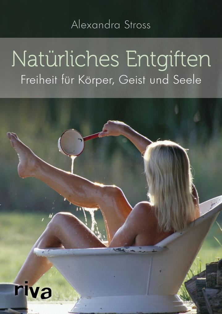 Natürliches Entgiften als eBook epub