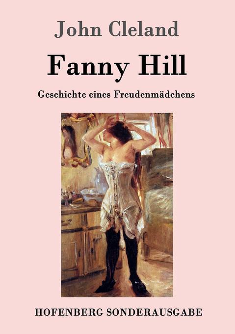 Fanny Hill oder Geschichte eines Freudenmädchens als Buch