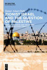 Zionist Israel and the Question of Palestine