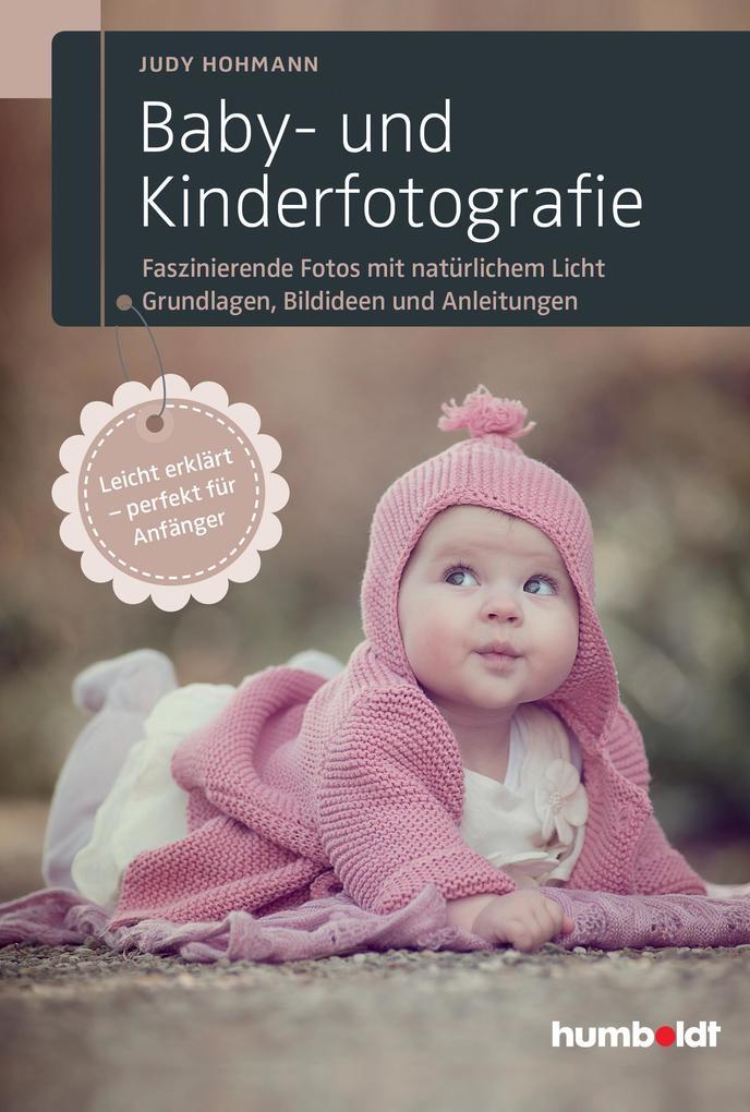 Baby- und Kinderfotografie als Buch von Judy Ho...