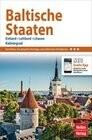 Nelles Guide Baltische Staaten: Estland, Lettland, Litauen, Kaliningrad