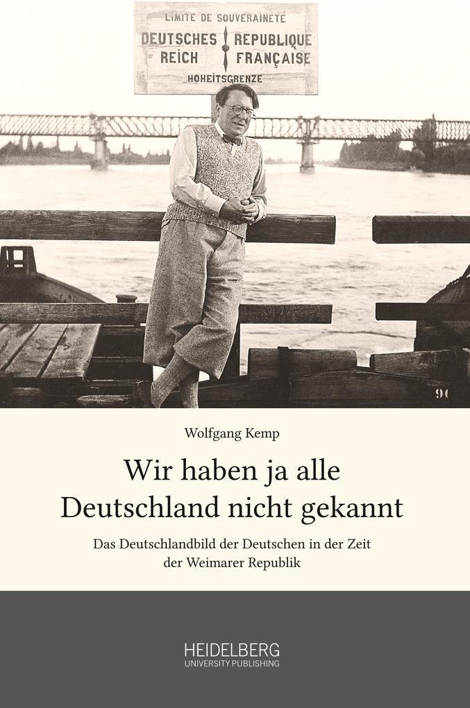 Wir haben ja alle Deutschland nicht gekannt als Buch