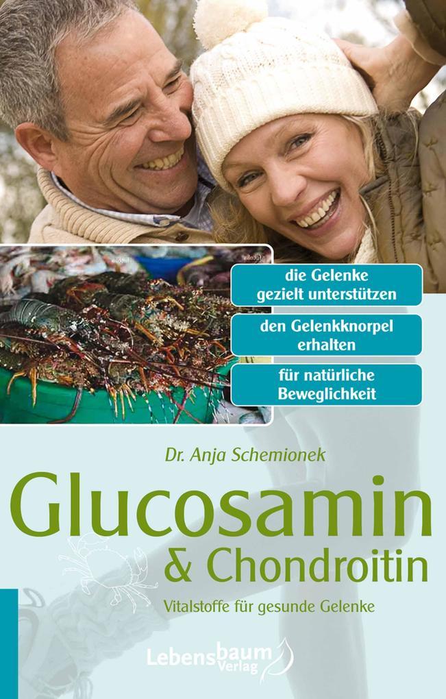 Glucosamin & Chondroitin als eBook