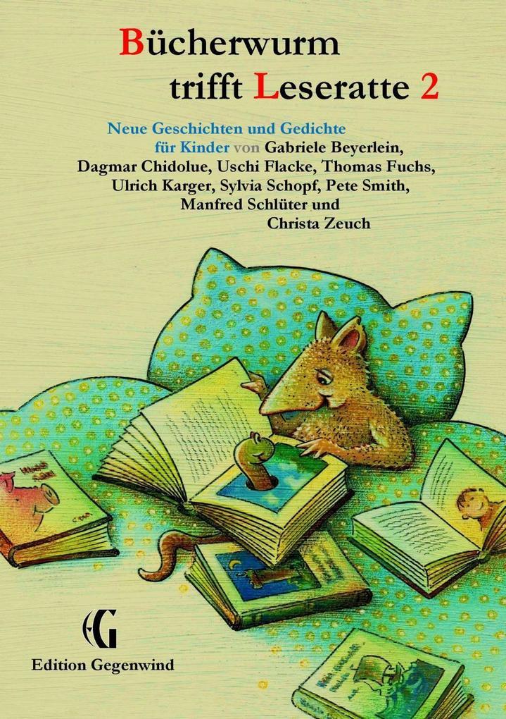 Bücherwurm trifft Leseratte 2 als eBook