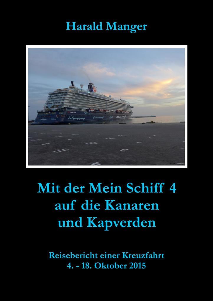 Mit der Mein Schiff 4 auf die Kanaren und Kapverden als eBook