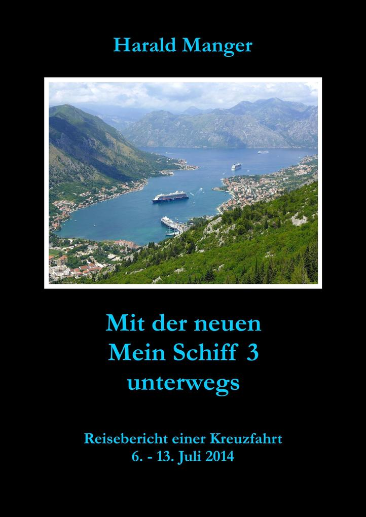 Mit der neuen Mein Schiff 3 unterwegs als eBook