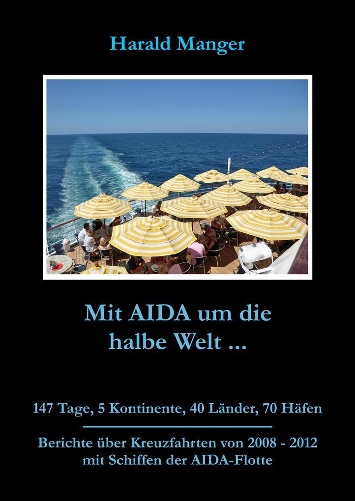 Mit AIDA um die halbe Welt als eBook