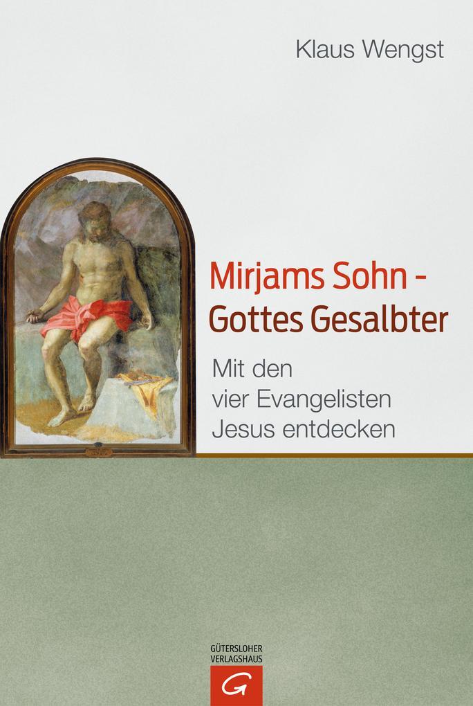 Mirjams Sohn - Gottes Gesalbter als eBook