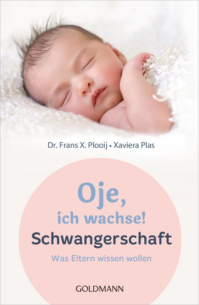 Oje, ich wachse! Schwangerschaft als eBook