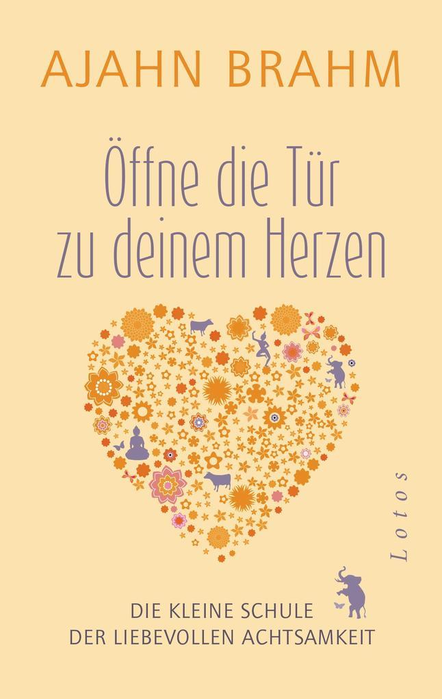 Öffne die Tür zu deinem Herzen als eBook