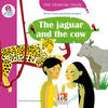 The jaguar and the cow, mit Online-Code. Level e (für vertiefenden und bilingualen Unterricht)
