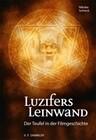 Luzifers Leinwand