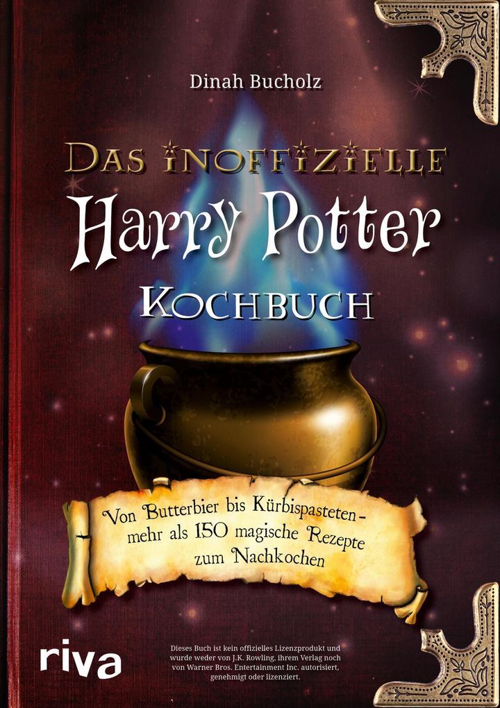 Das inoffizielle Harry-Potter-Kochbuch als eBook