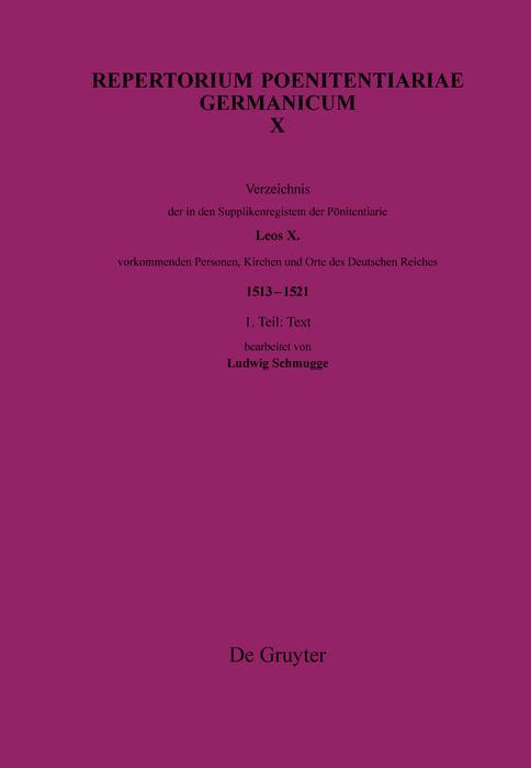 Verzeichnis der in den Supplikenregistern der Pönitentiarie Leos X. vorkommenden Personen, Kirchen und Orte des Deutschen Reiches (1513-1521) als eBook
