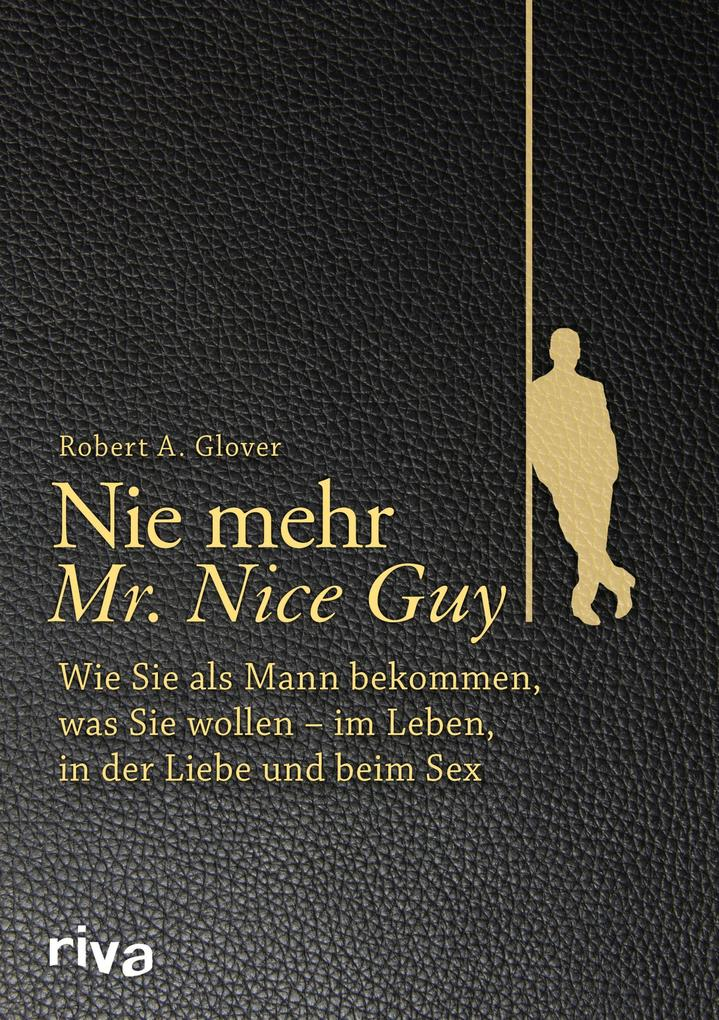 Nie mehr Mr. Nice Guy als Buch