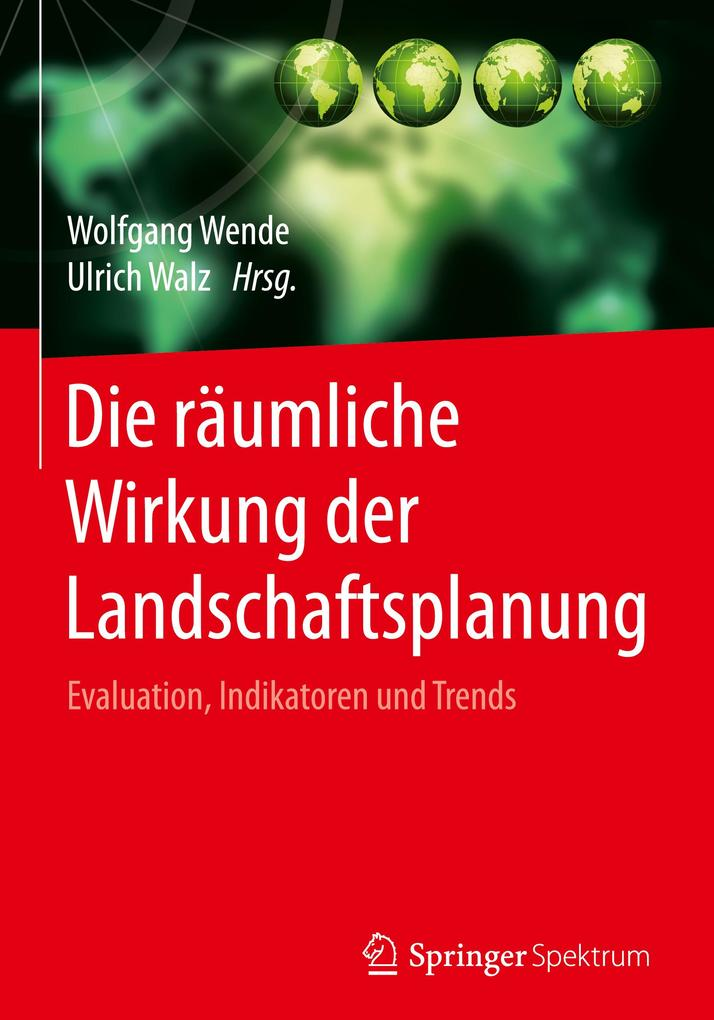 Die räumliche Wirkung der Landschaftsplanung als Buch