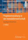 Projektentwicklung in der Immobilienwirtschaft