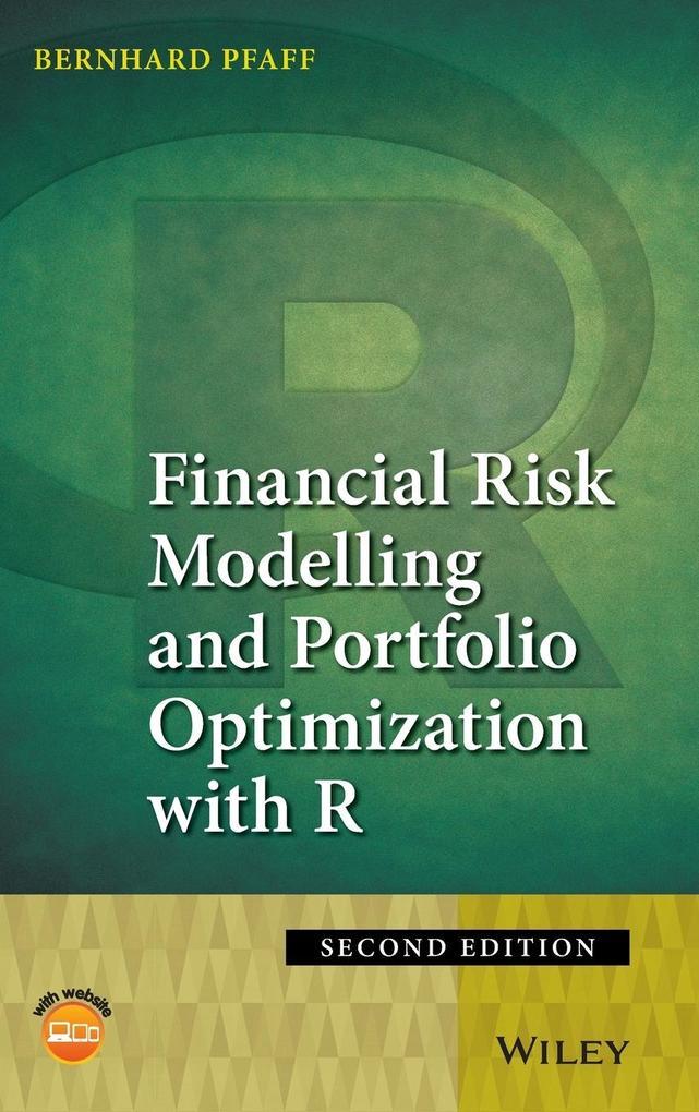 Financial Risk Modelling and Portfolio Optimization with R als Buch von Bernhard Pfaff