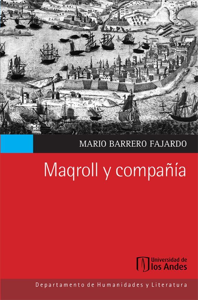 Maqroll y compañía als eBook von Mario Barrero Fajardo - Universidad De Los Andes