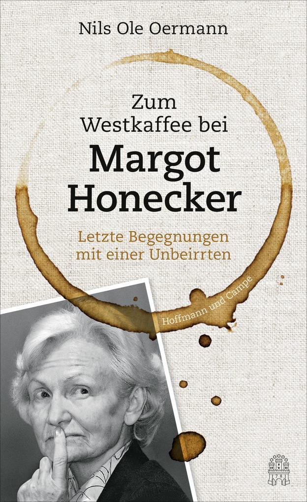 Zum Westkaffee bei Margot Honecker
