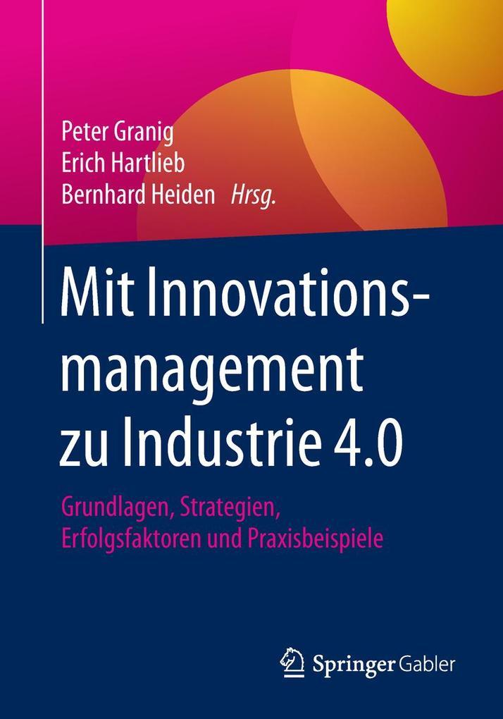 Mit Innovationsmanagement zu Industrie 4.0 als Buch