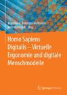 Homo Sapiens Digitalis - Virtuelle Ergonomie und digitale Menschmodelle