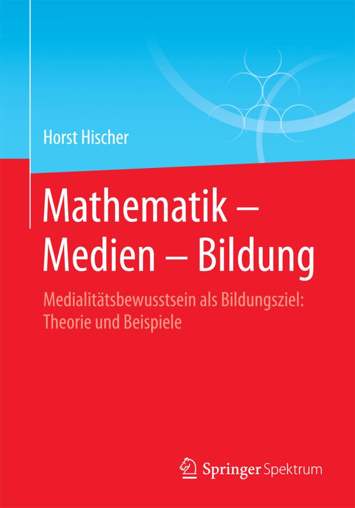 Mathematik - Medien - Bildung als Buch