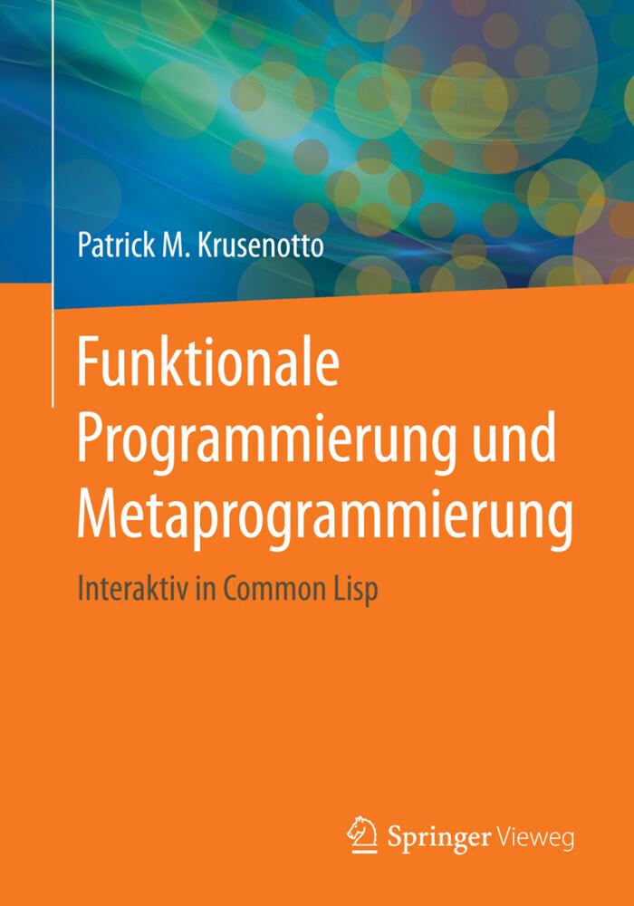 Funktionale Programmierung und Metaprogrammierung als Buch