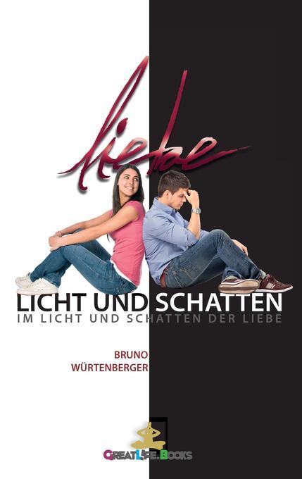 Licht und Schatten der Liebe als Buch