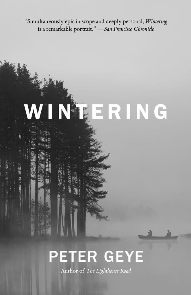 Wintering als eBook von Peter Geye