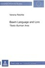 Bawm Language and Lore: Tibeto-Burman Area