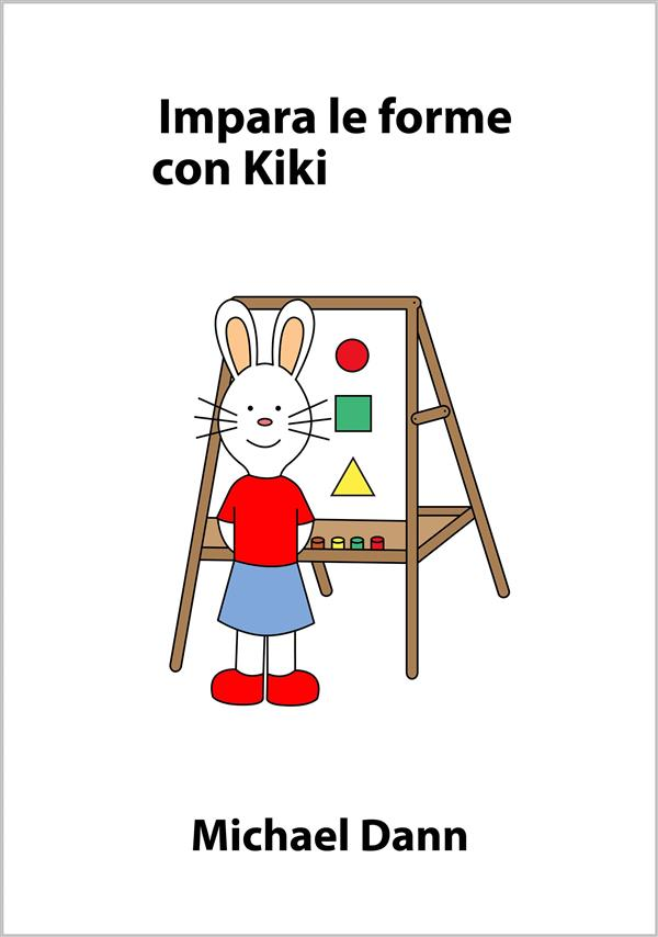 Impara le forme con Kiki als eBook von Michael Dann bei eBook.de - Bücher