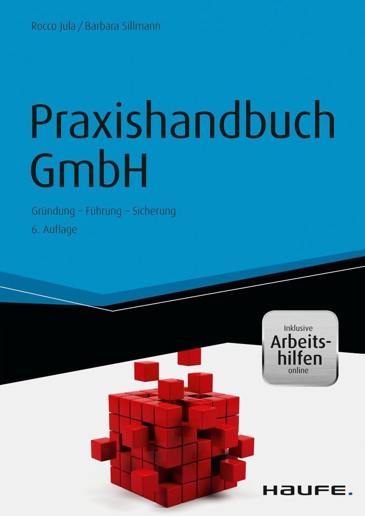 Praxishandbuch GmbH - inkl. Arbeitshilfen online als eBook