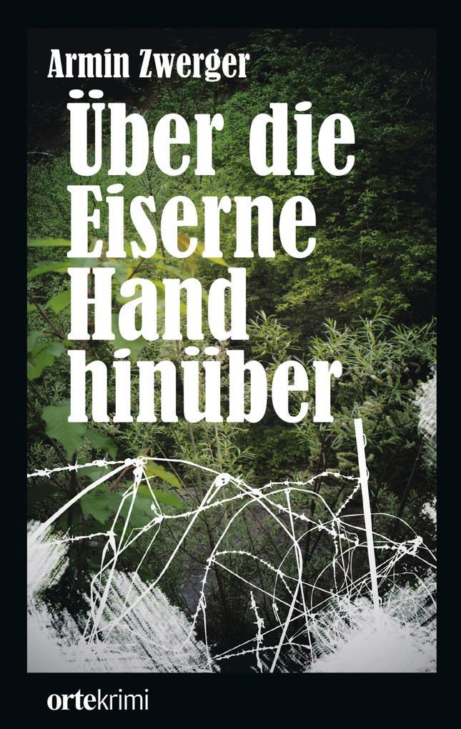 Über die Eiserne Hand hinüber als eBook