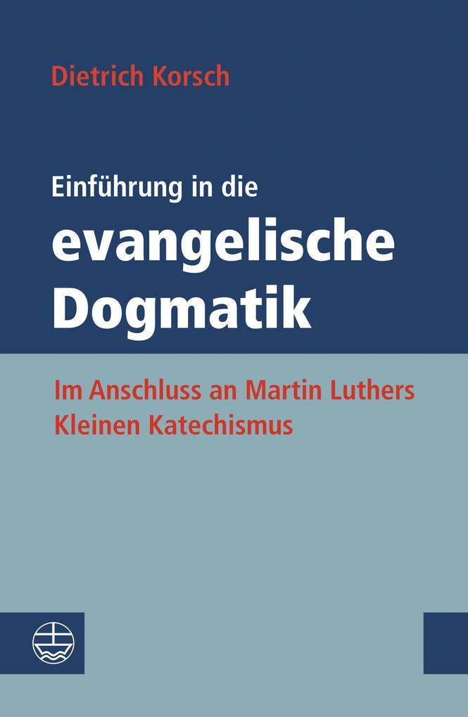 Einführung in die evangelische Dogmatik als eBook