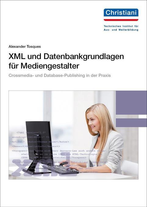 XML und Datenbankgrundlagen für Mediengestalter...