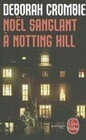 Noel Sanglant a Notting Hill
