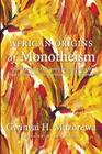 African Origins of Monotheism