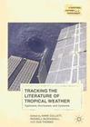 Tracking the Literature of Tropical Weather