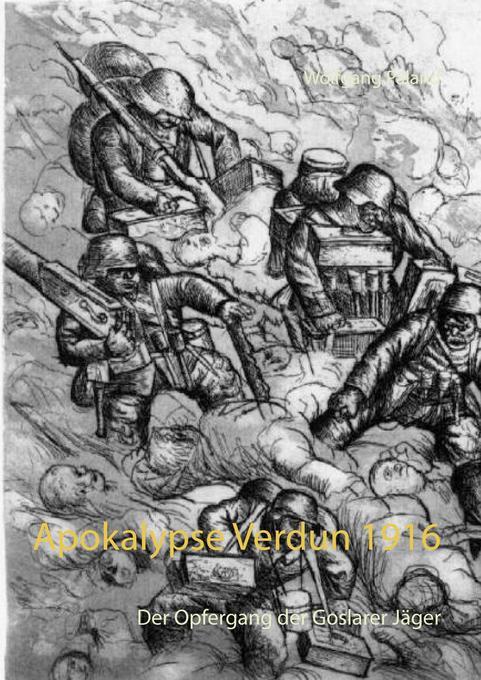 Apokalypse Verdun 1916 als Buch von Wolfgang Pa...