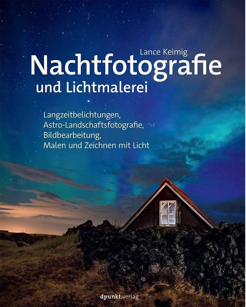 Nachtfotografie und Lichtmalerei als Buch