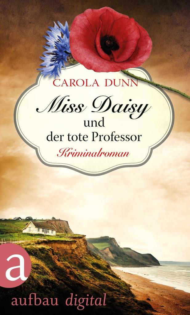 Miss Daisy und der tote Professor als eBook