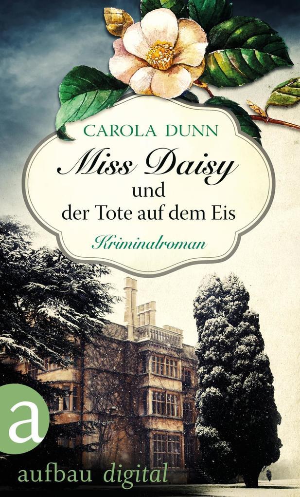 Miss Daisy und der Tote auf dem Eis als eBook