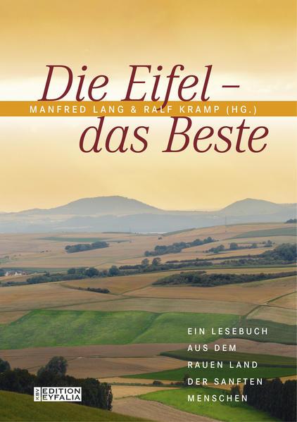 Die Eifel - Das Beste als Buch von