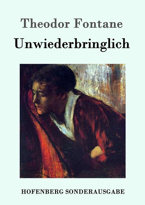 Unwiederbringlich als Buch