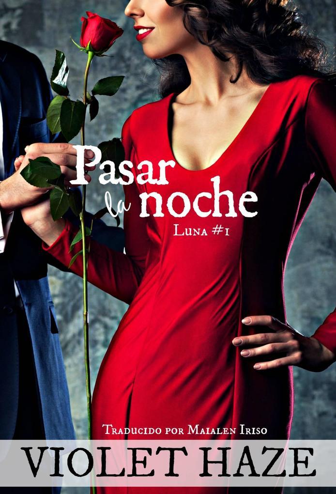Pasar la noche (Luna, #1) als eBook von Violet Haze